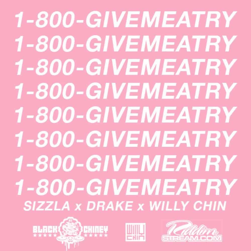 Sizzla X Drake X Willy Chin - Gimme a Try [Hotline Bling] Black Chiney Remix