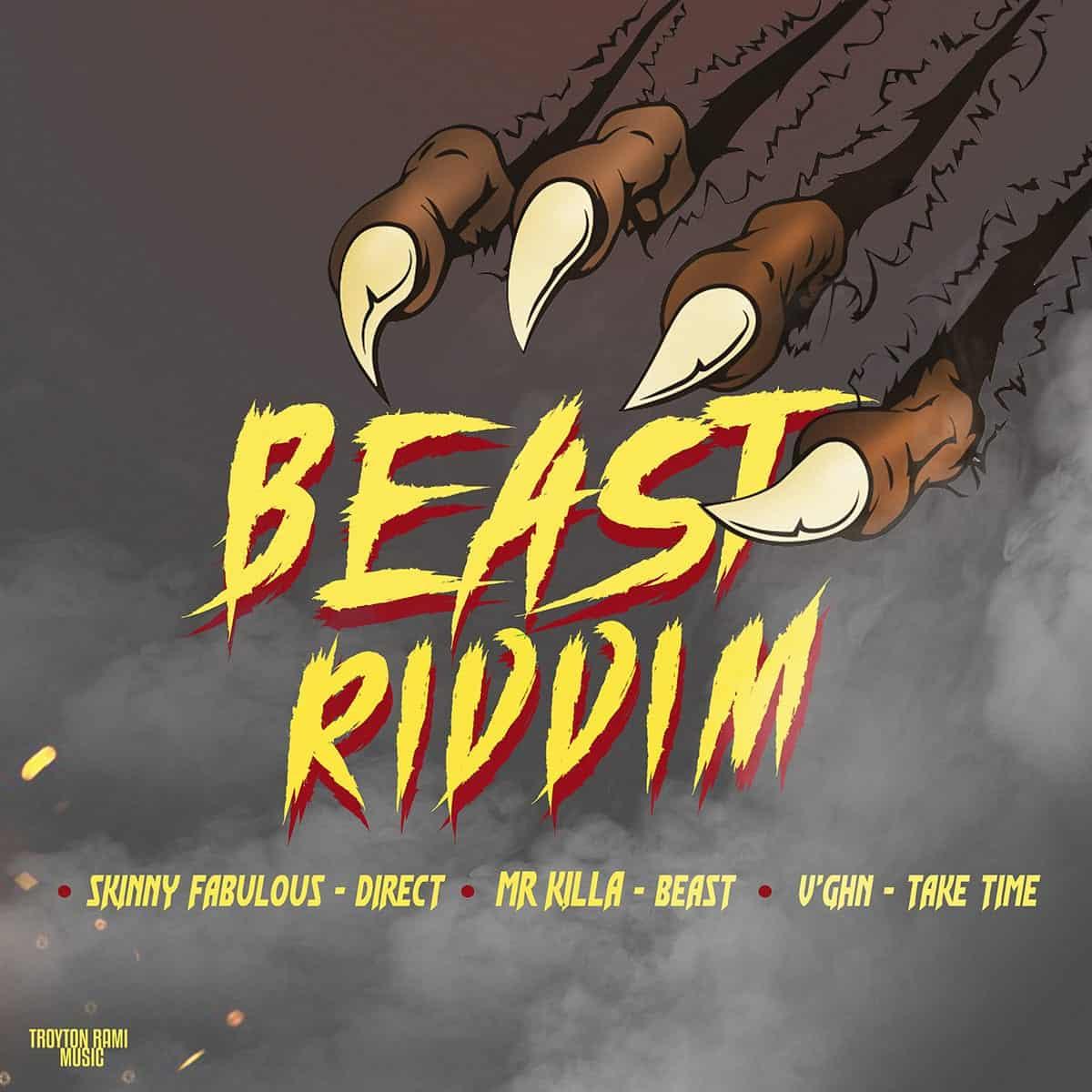 Beast Riddim Feat. Mr Killa, Skinny Fabulous, V
