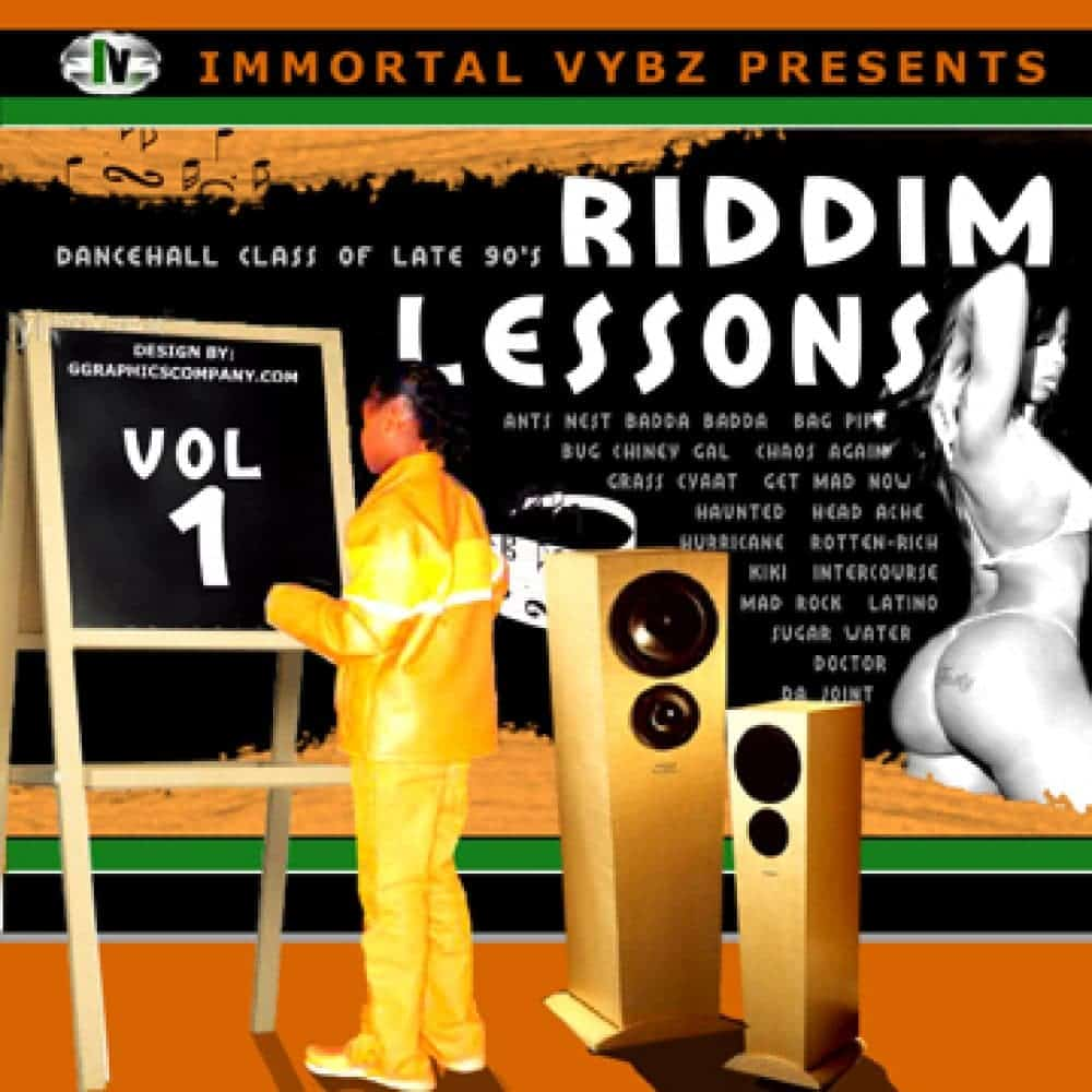 Immortal Vybz Presents - Riddim Lessons Vol 1  - Mixed By Dj Rusty G