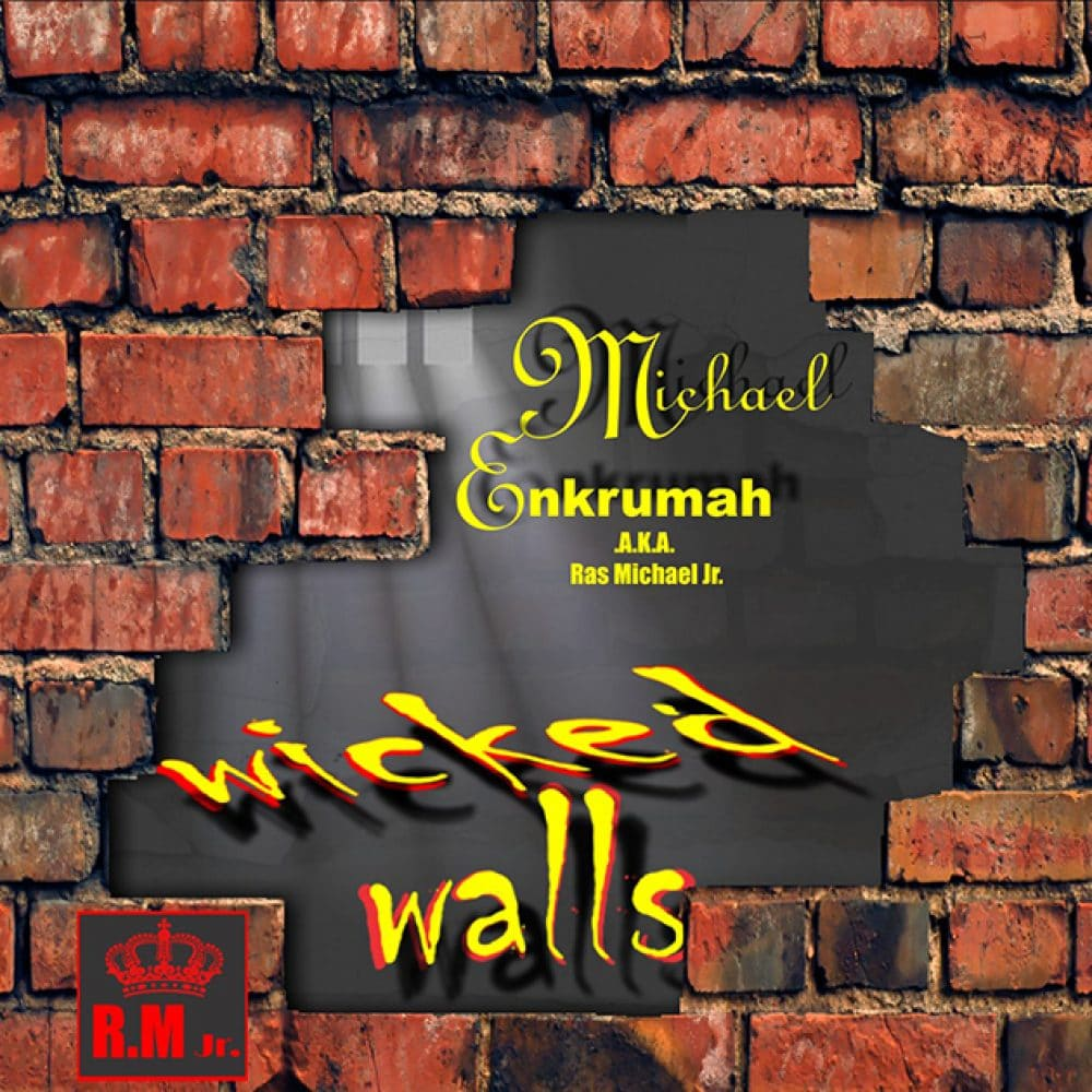 Michael Enkrumah - Wicked Walls