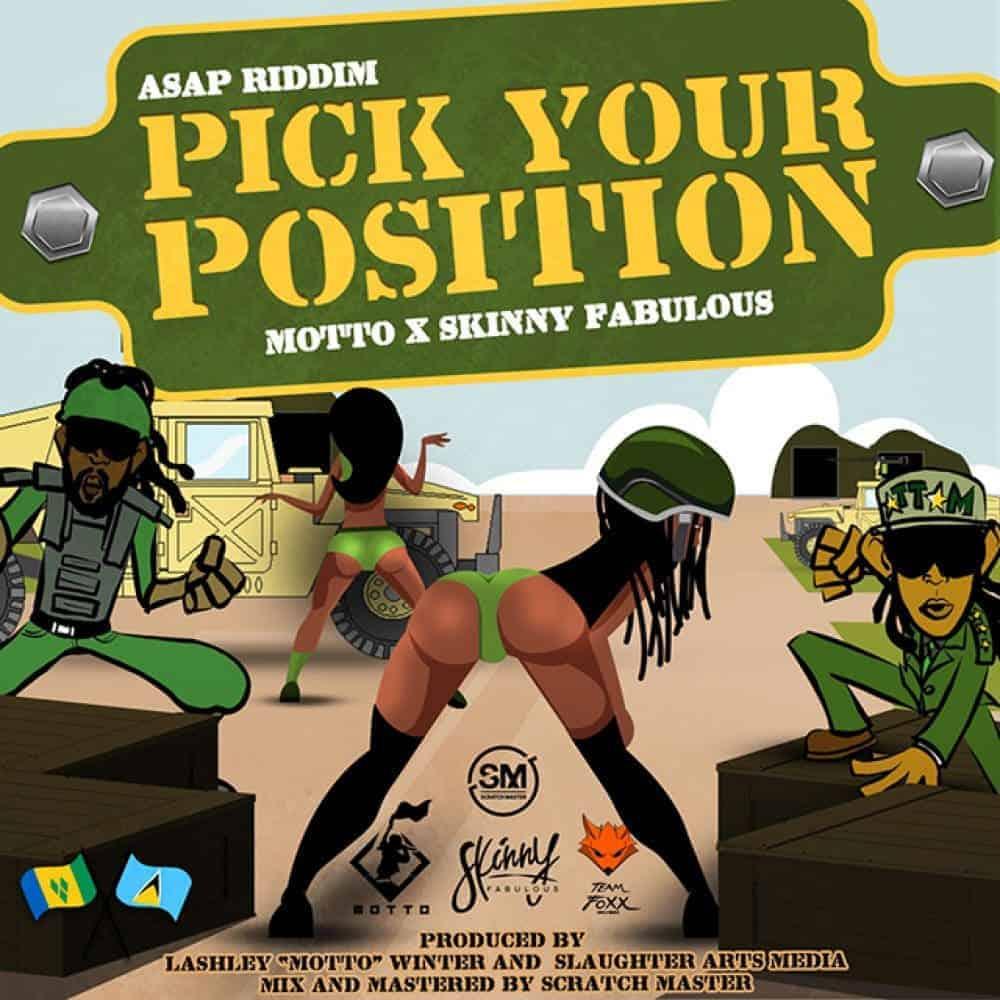 Motto X Skinny Fabulous - Pick Your Position - ASAP Riddim