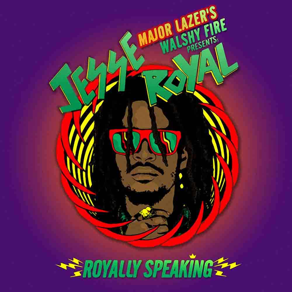 Walshy Fire Presents Jesse Royal - Royally Speaking