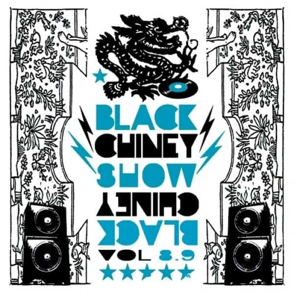 The Black Chiney Show Vol 8.9 2008