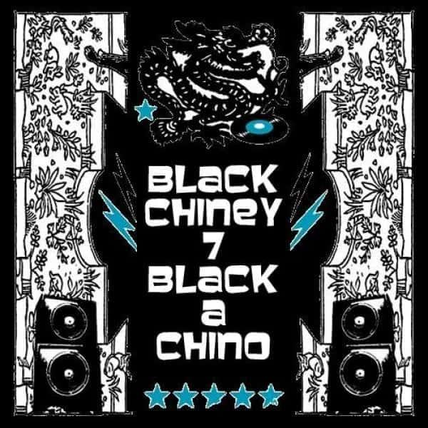Black Chiney - Black A Chino - Volume 7