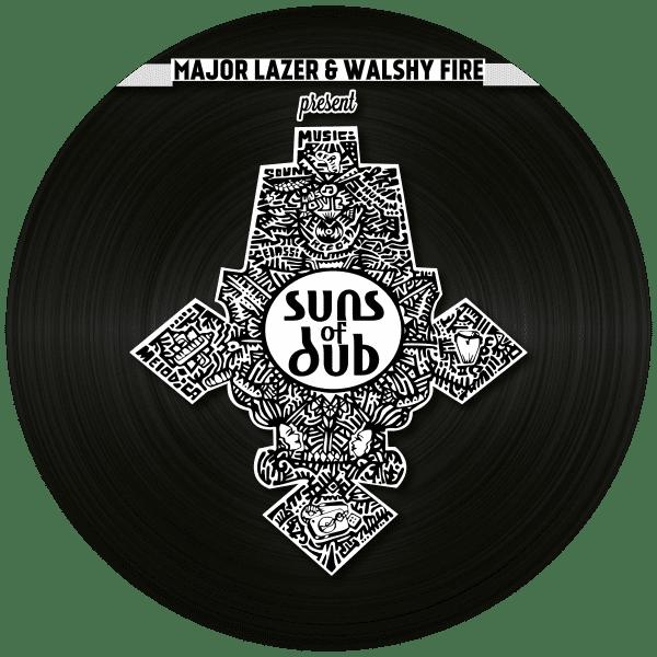 Major Lazer & Walshy Fire Presents Suns Of Dub