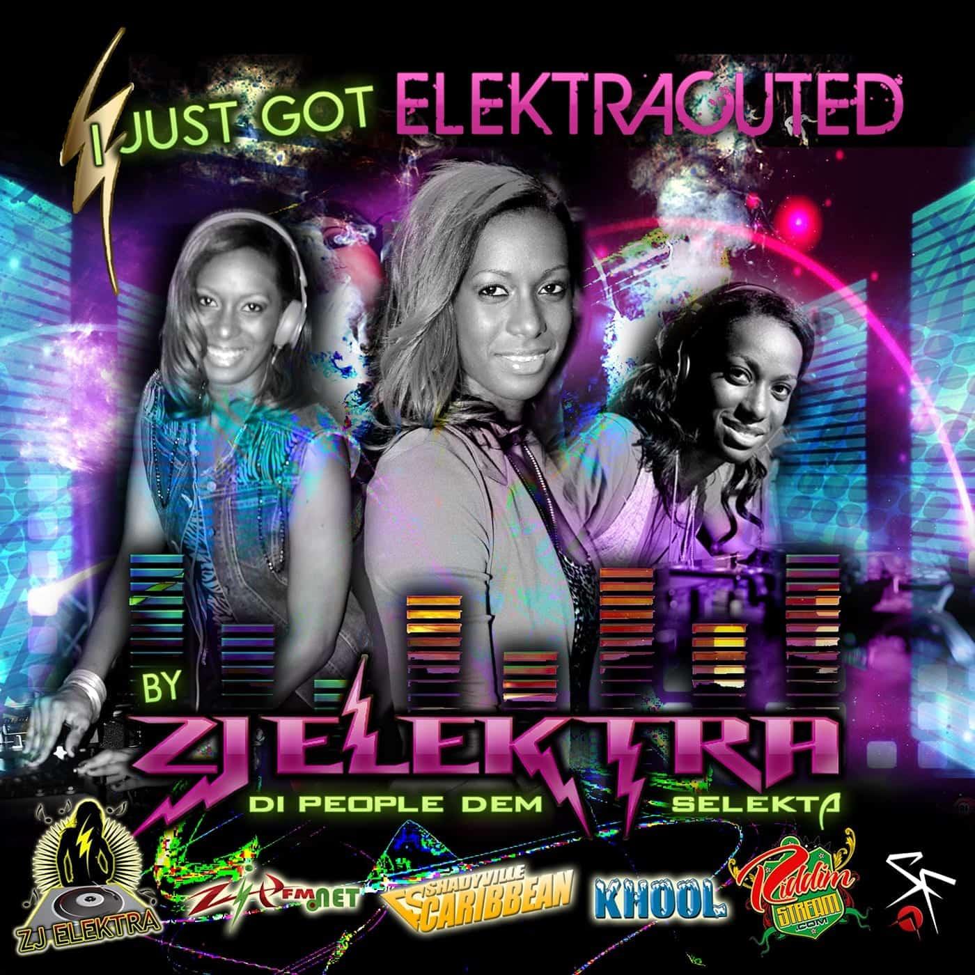 ZJ Elektra - I Just Got Elektracuted