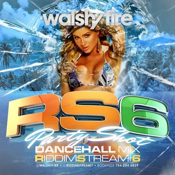 Walshy Fire - Riddimstream Vol 6