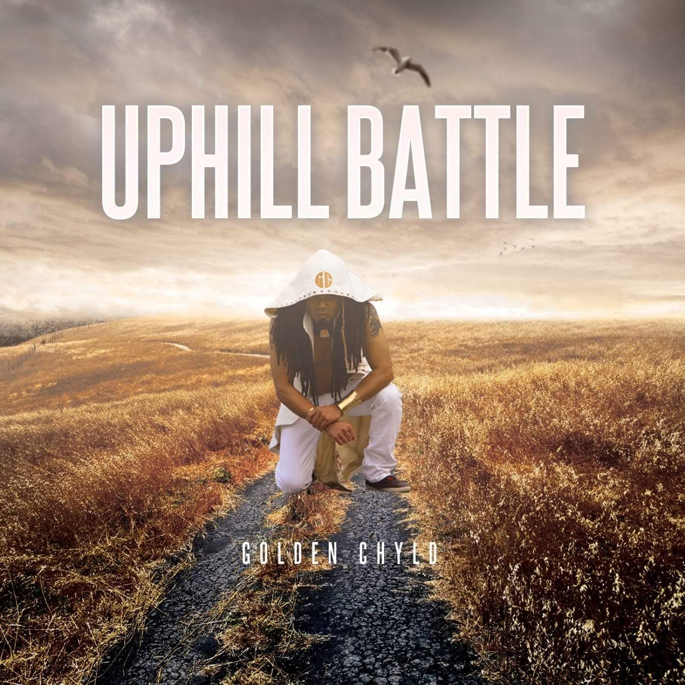 Golden Chyld - Uphill Battle