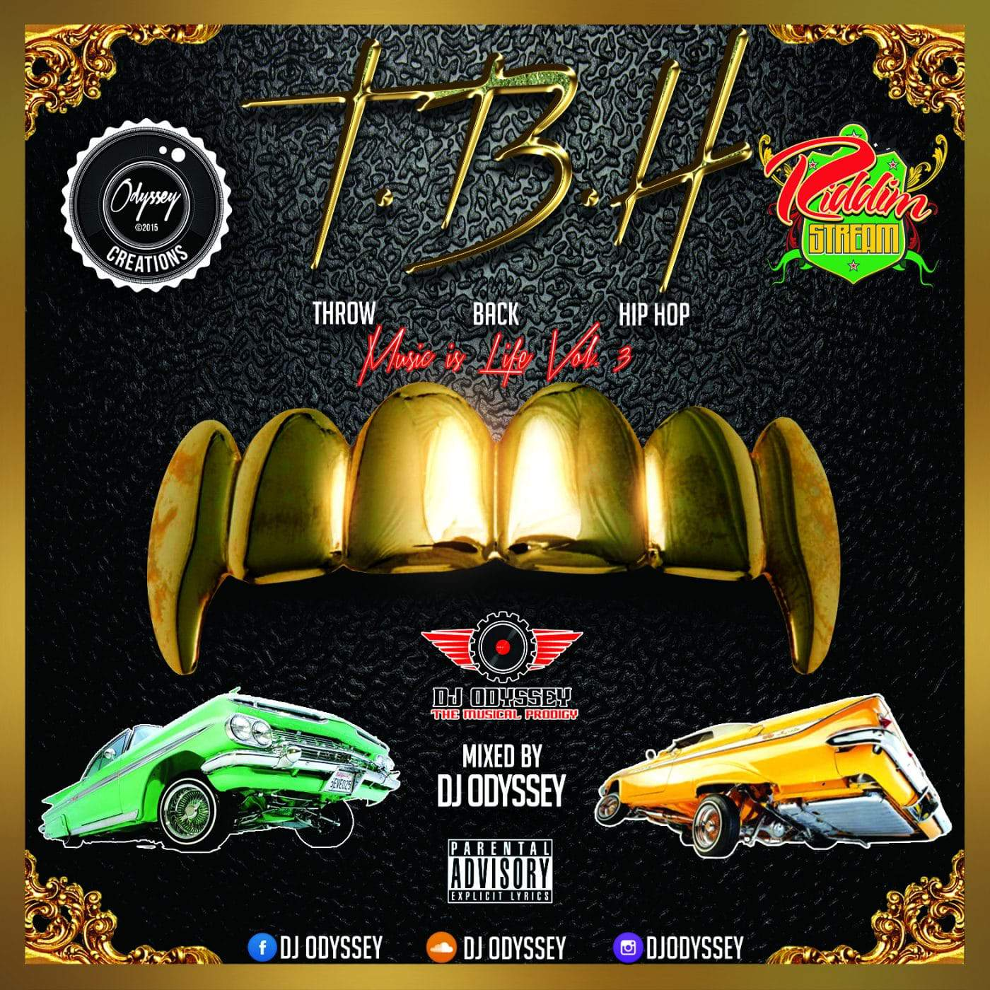 T.B.H Throw Back Hip Hop: Music is Life Vol. 3