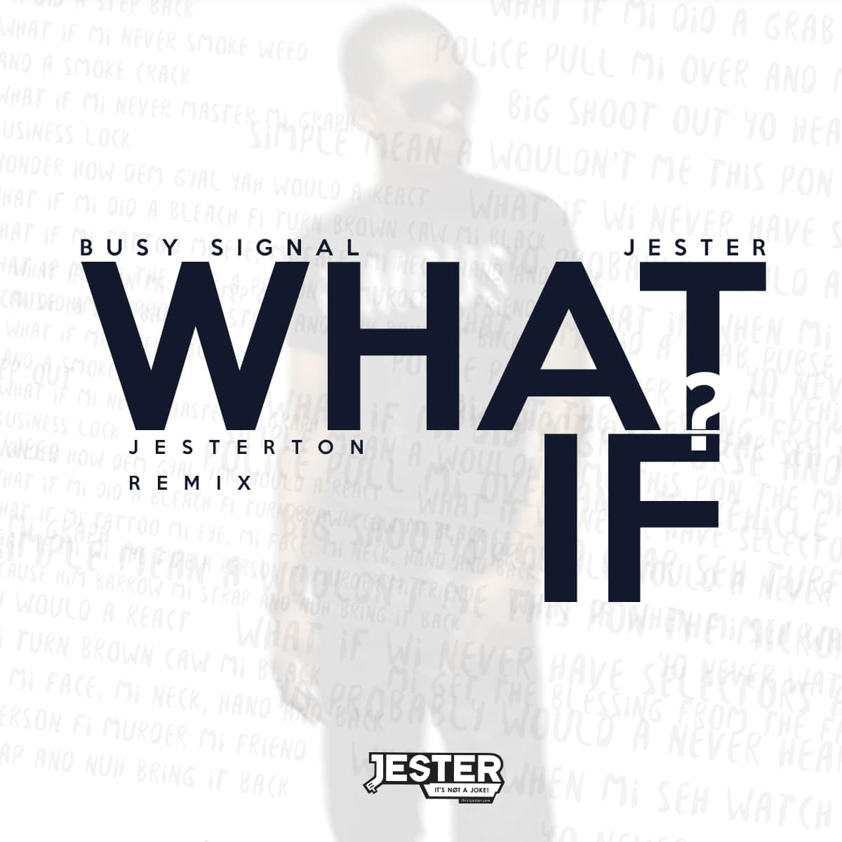 Busy Signal - What If - Jesterton Remix