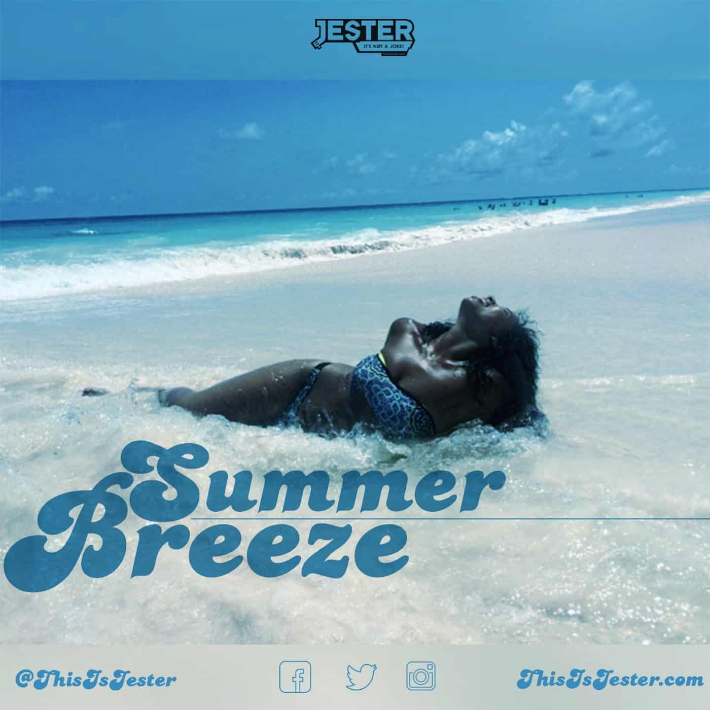 Jester - Summer Breeze Mixtape