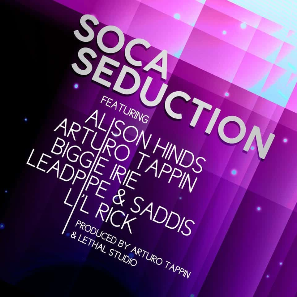 Soca Seduction Feat. Arturo Tappin, Alison Hinds, Biggie Irie, Lil