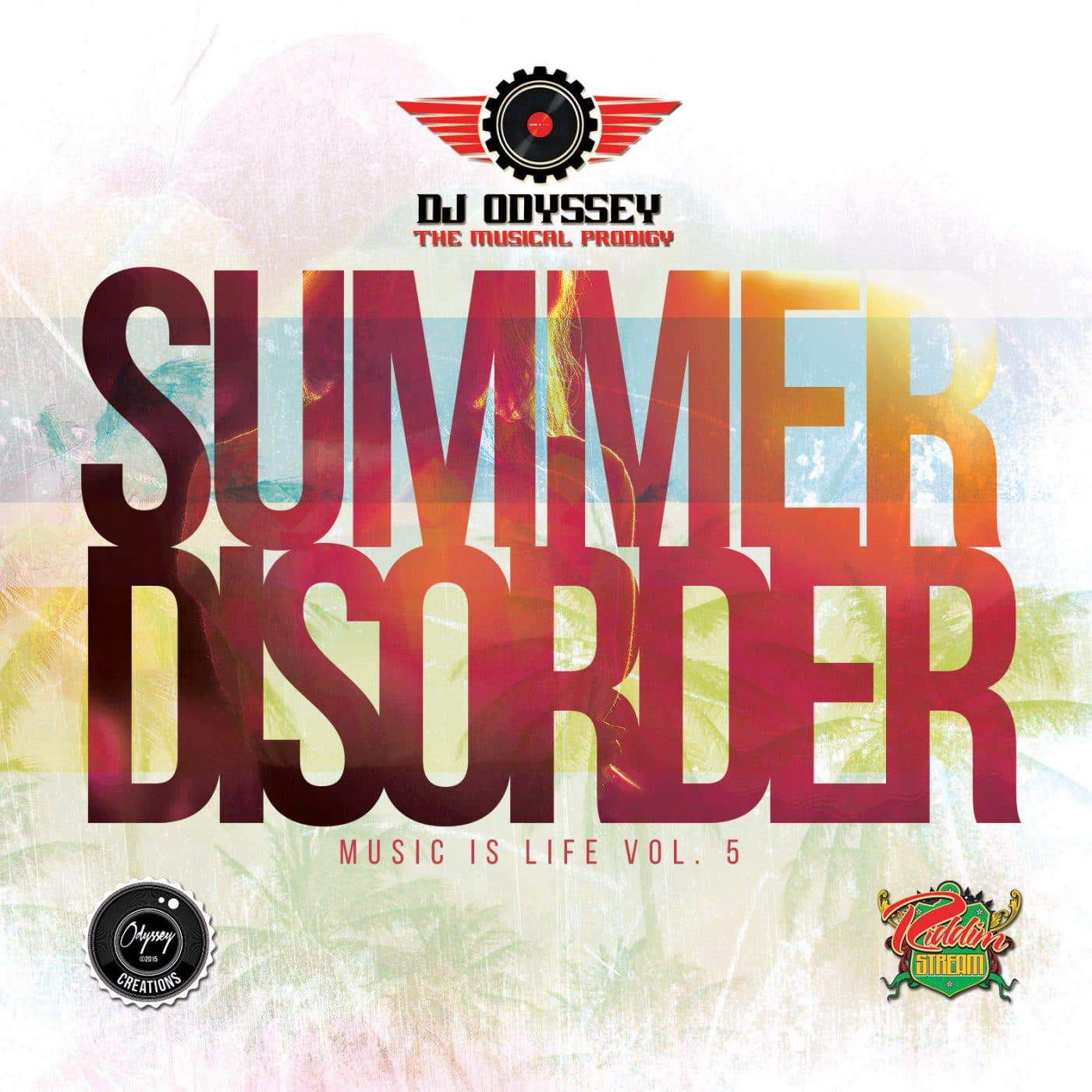 Dj Odyssey - Summer Disorder: Music is Life Vol. 5
