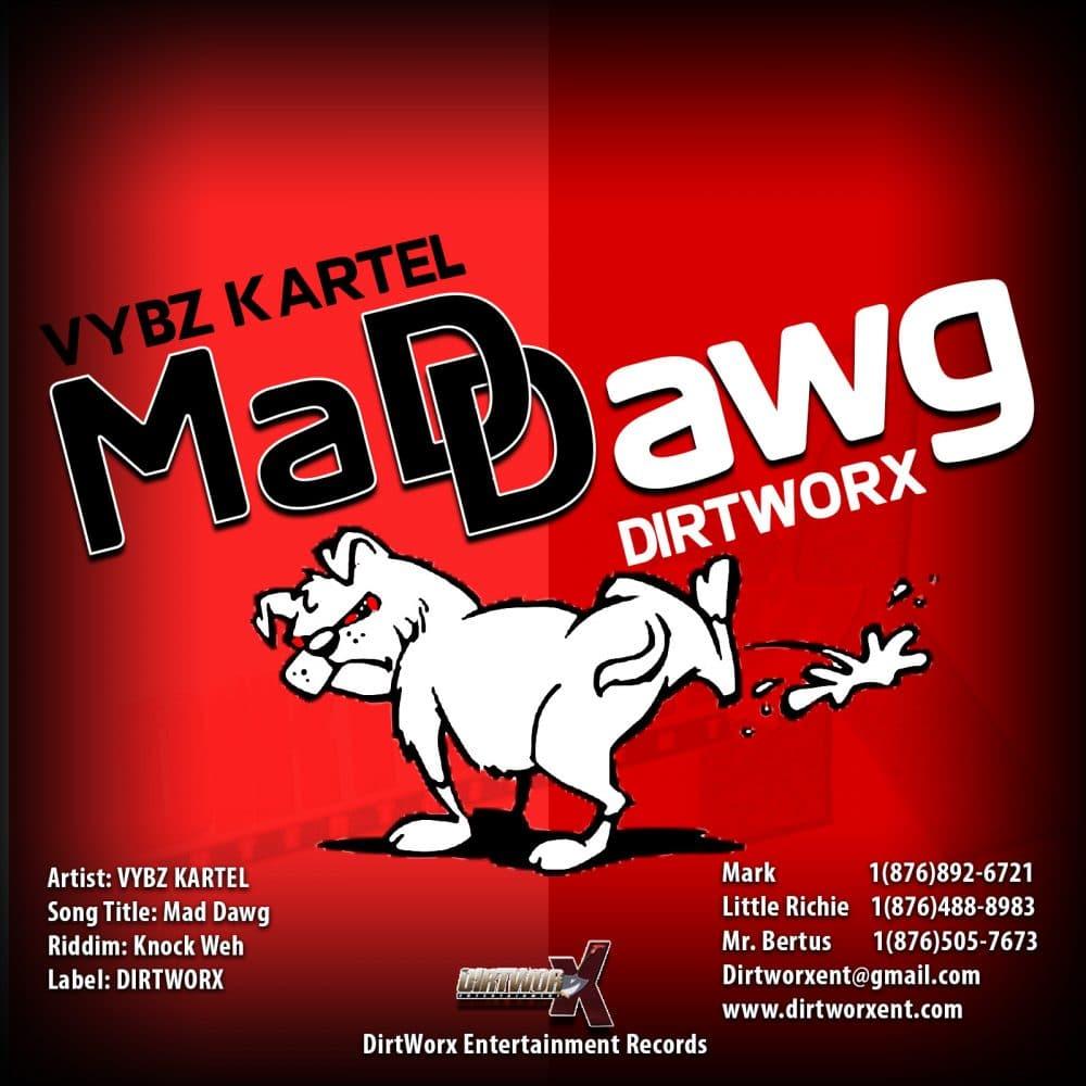 "Knock Weh Riddim - 2016 Dancehall ft Vybz Kartel - ""Madd Dawg"" - Dirtworx Entertainment"