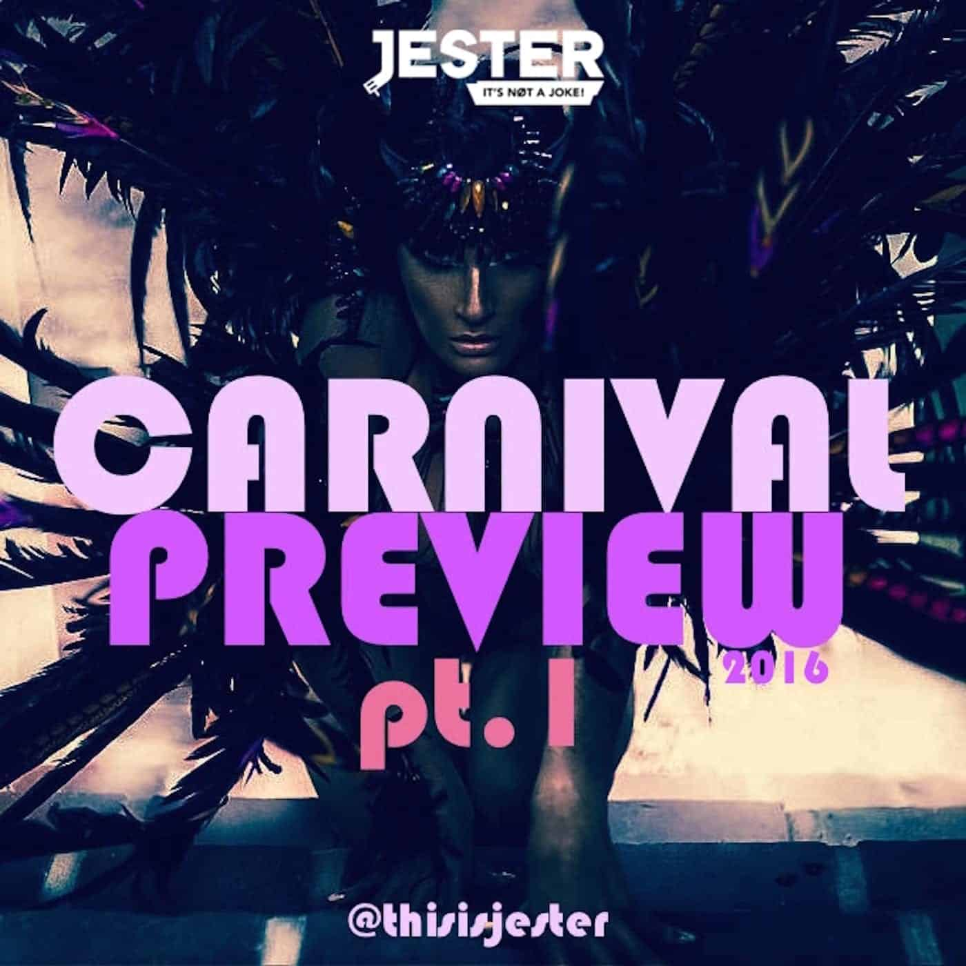 Carnival Preview 2016 [Part 1]