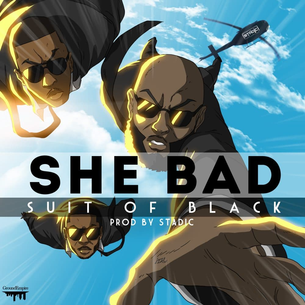 Suit Of Black - She Bad - Prod by Stadic - 2016 AFROSOCA