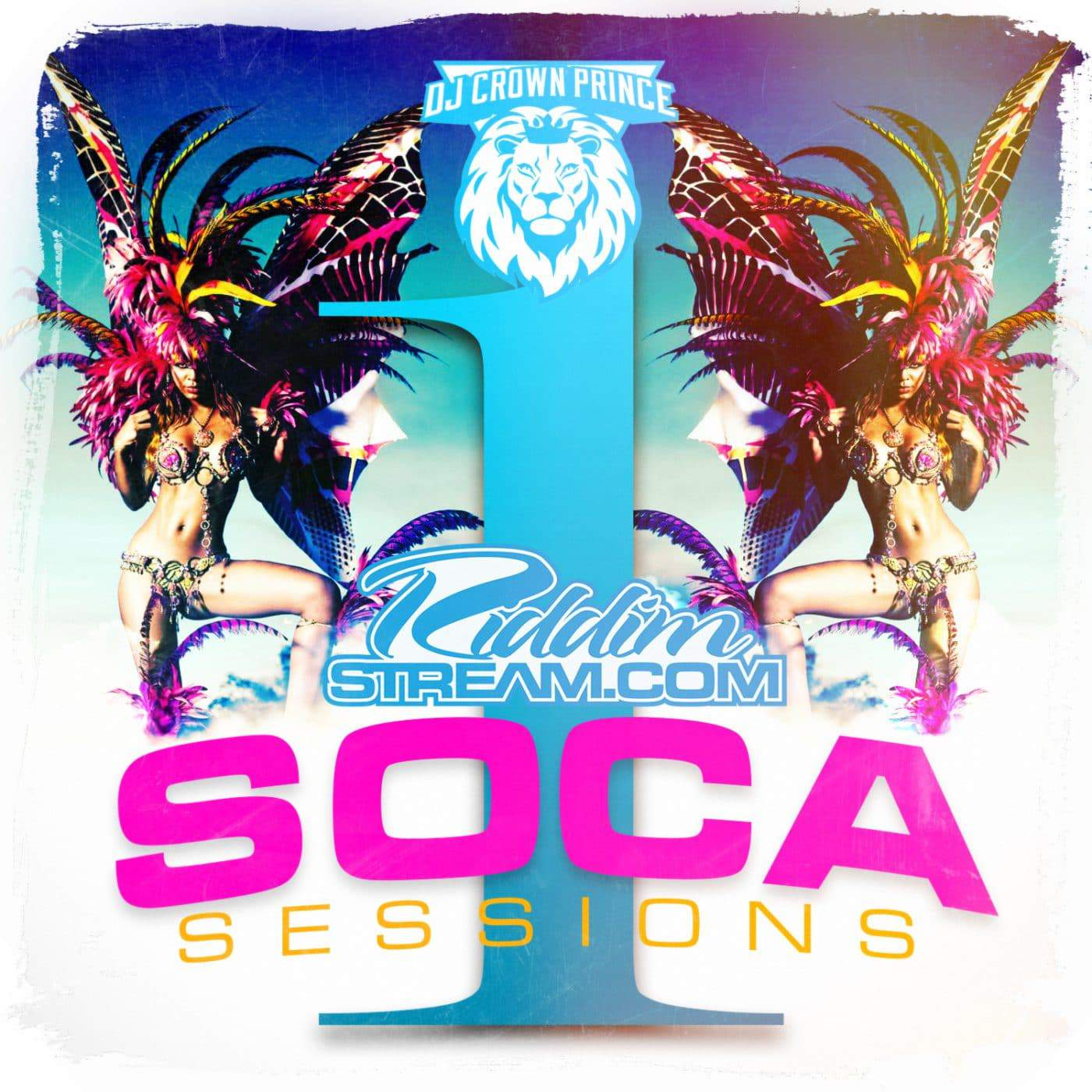 Dj Crown Prince - Riddimstream Soca Sessions Vol 1