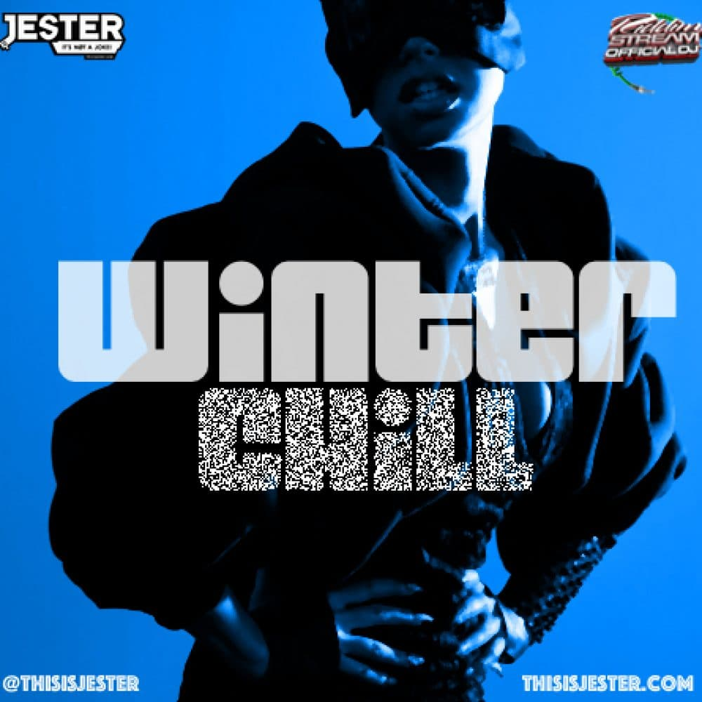 Jester - Winter Chill Mixtape