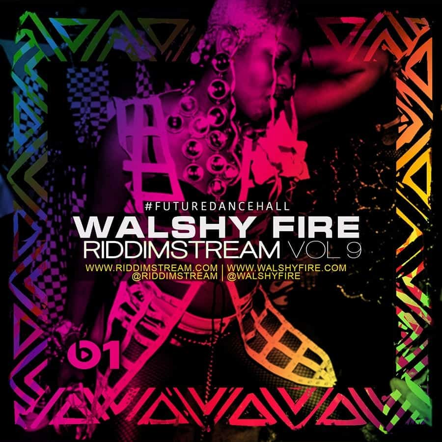 Walshy Fire Dancehall MIx - Riddimstream Vol 9 - RS9 - #FutureDancehall