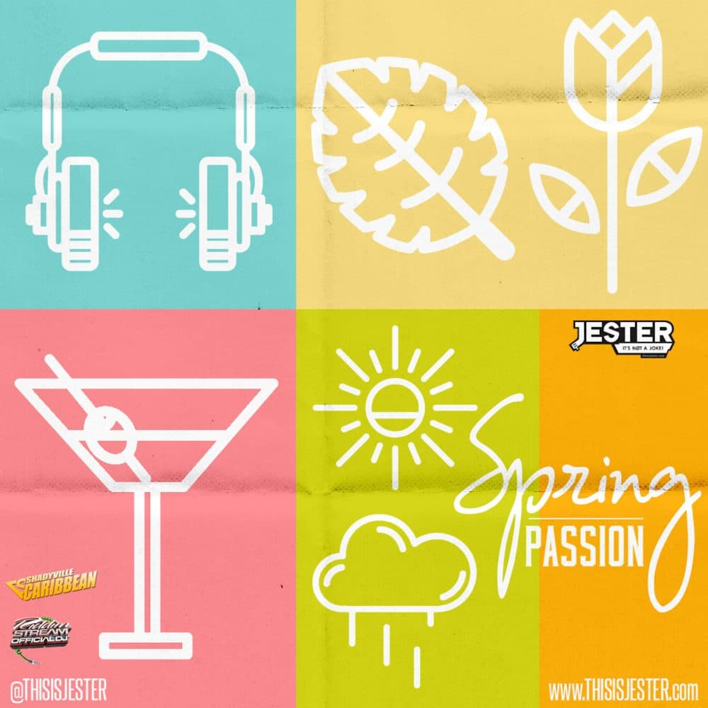 Riddimstream.com & ThisIsJester.com present Spring Passion 2016