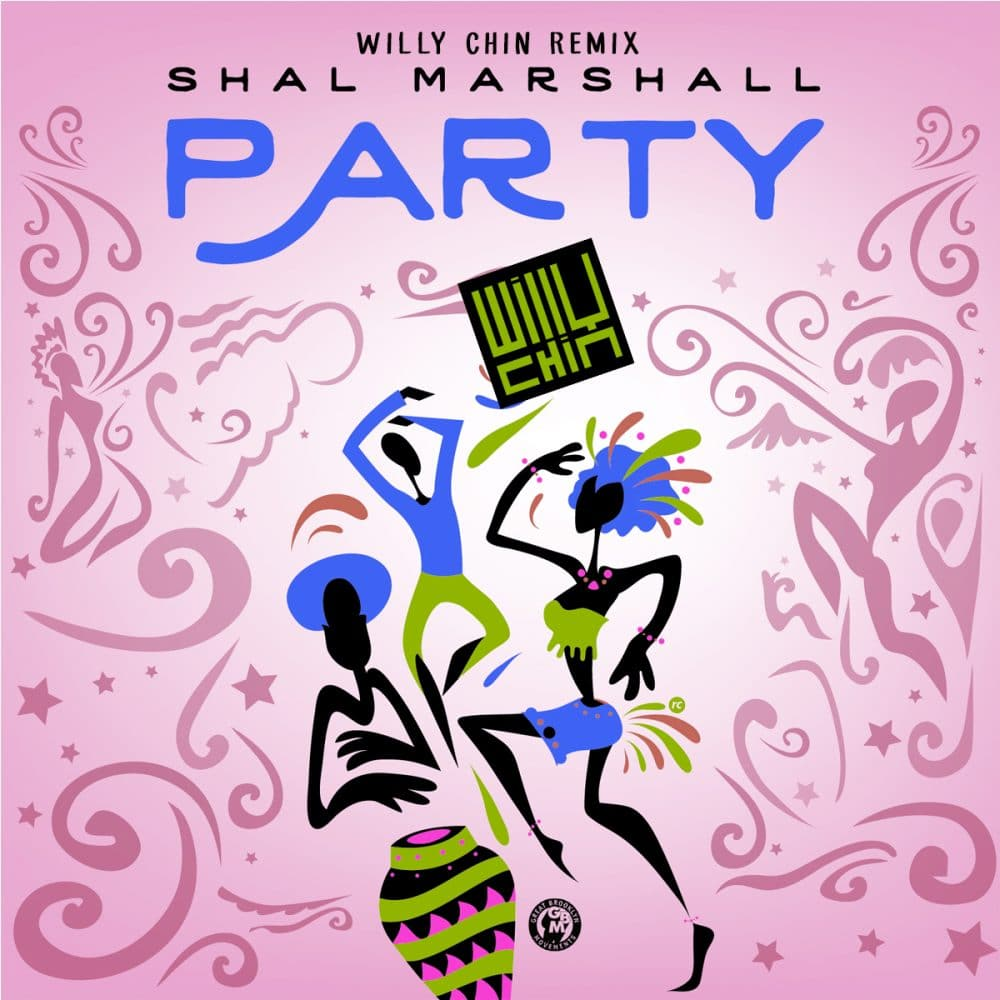 Shal Marshall - Party - Willy Chin Remix - Dj Only Download