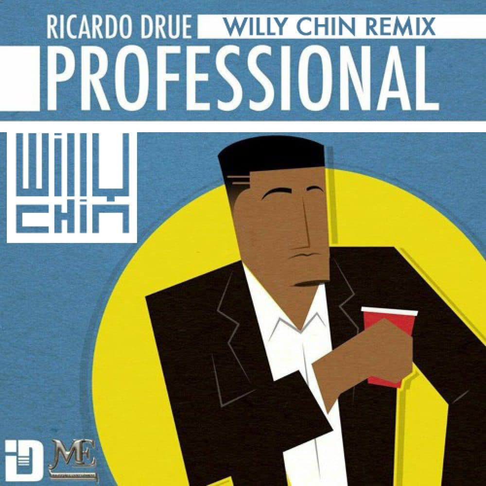 Ricardo Drue - Professional - Willy Chin Remix