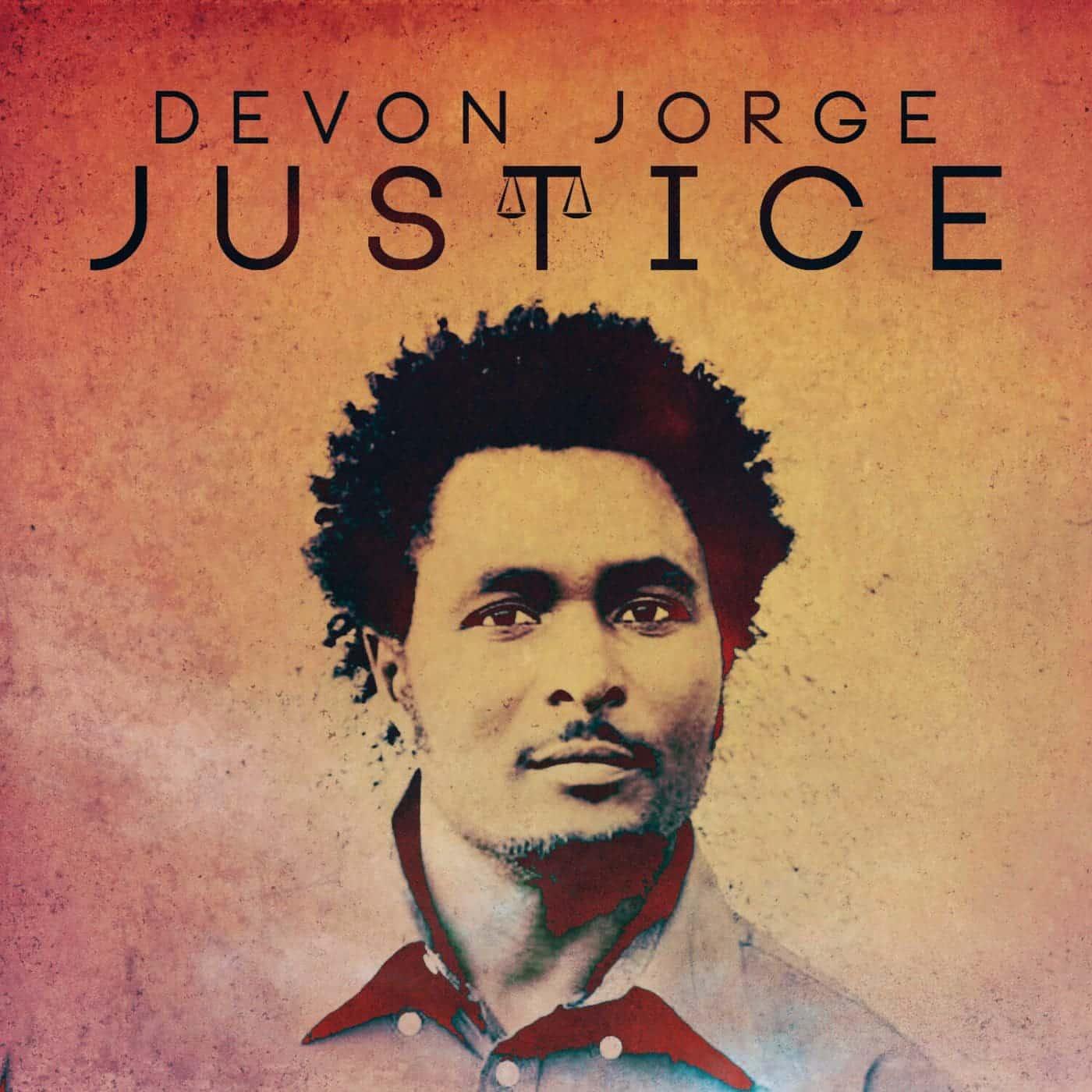 Devon Jorge - Justice - 2016 Reggae