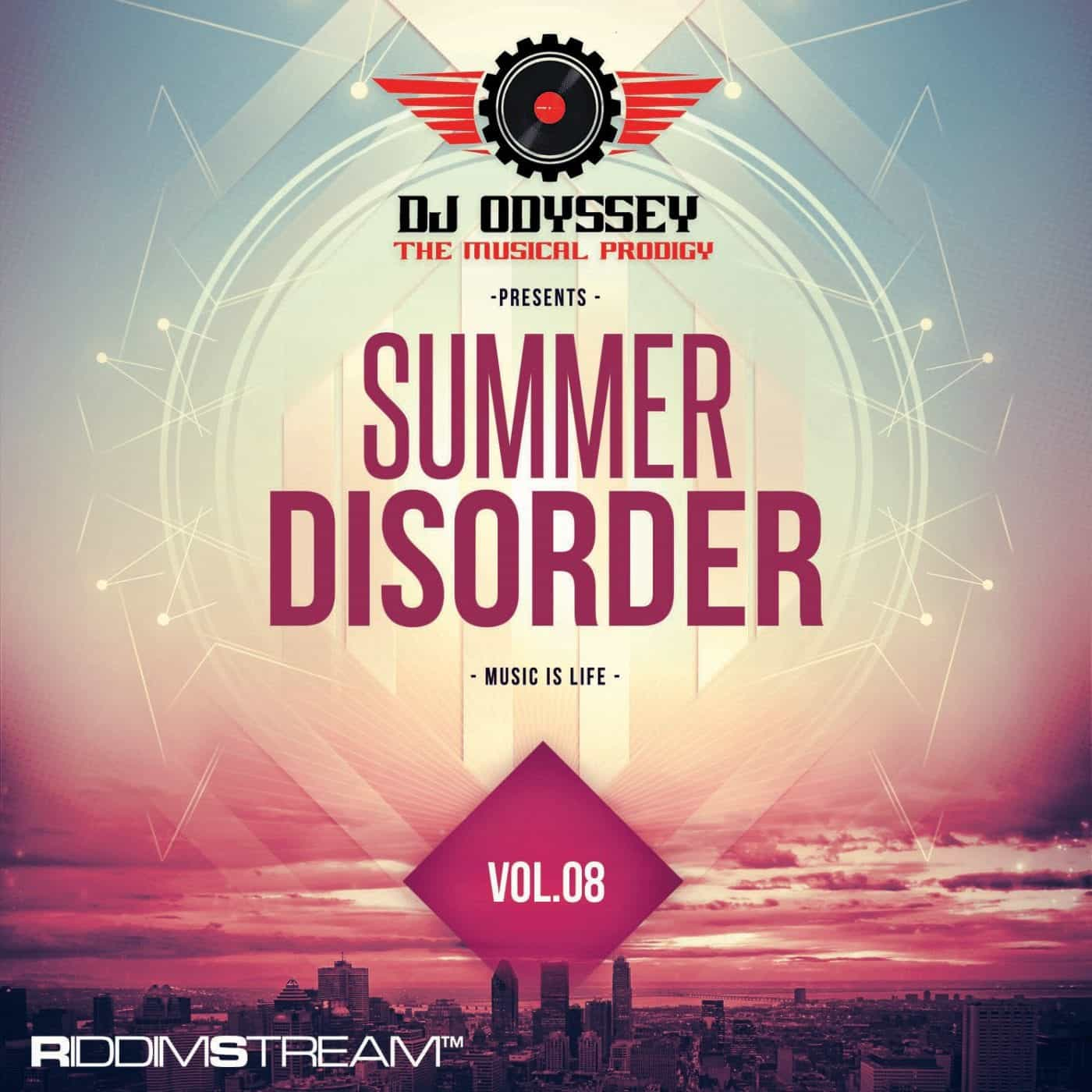 Dj Oddyssey - Summer Disorder Music is Life Vol. 8
