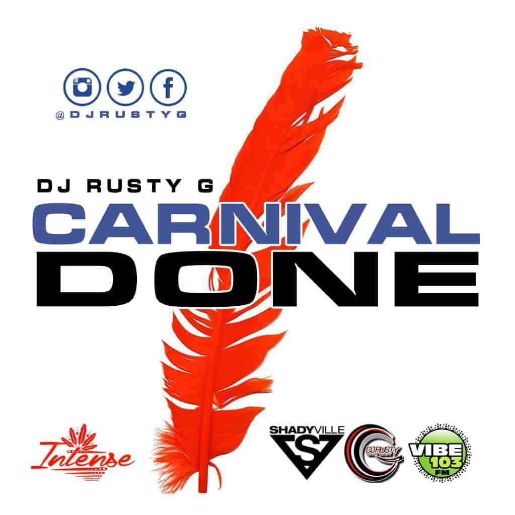 Dj Rusty G - Carnival Done