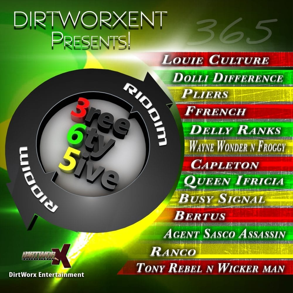 365 Riddim - DirtWorx Entertainment