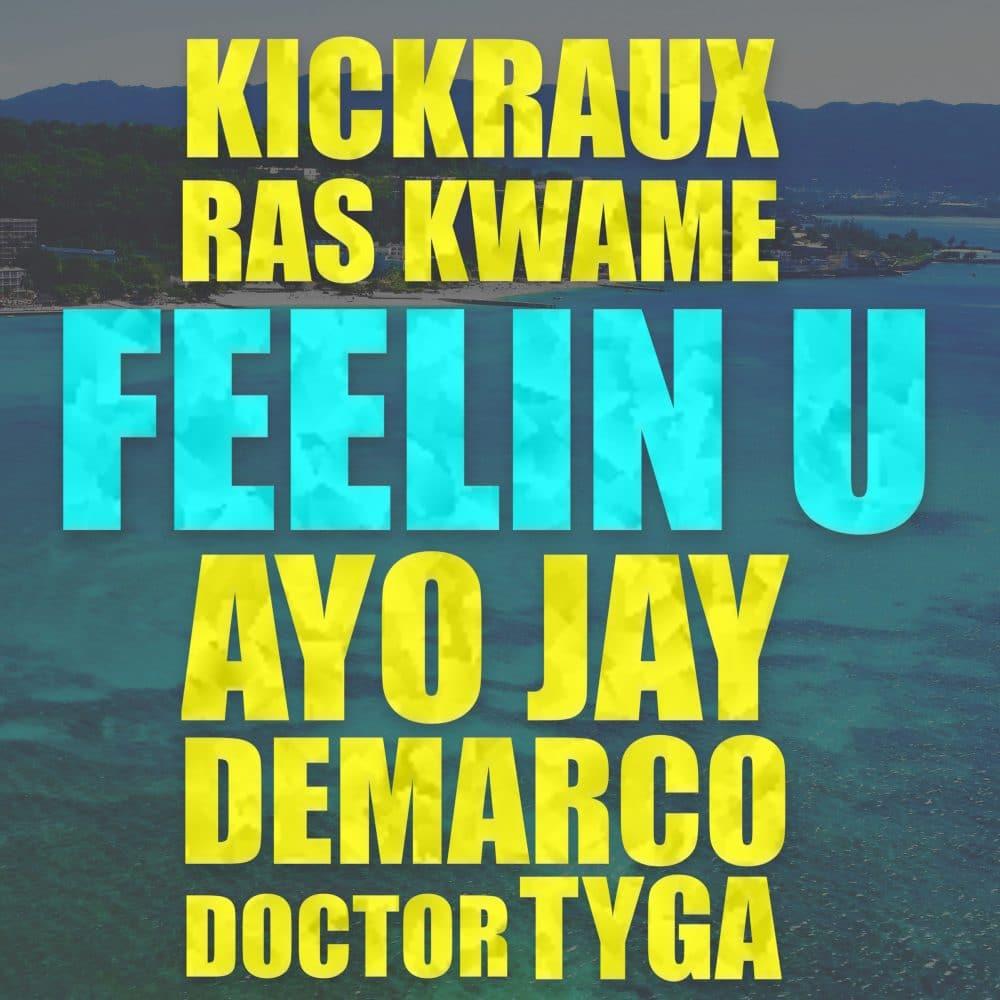 KickRaux & Ras Kwame ft Tyga