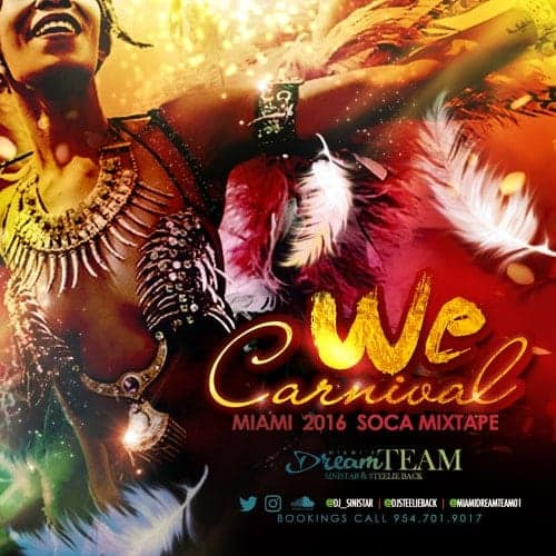 Dj Sinistar & Steelie Back - We Carnival - Miami Carnival 2016