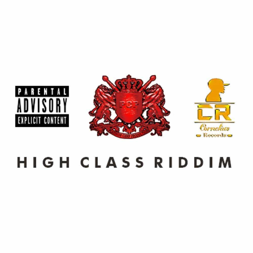 High Class Riddim - Platinum Camp Records | Cornelius Records