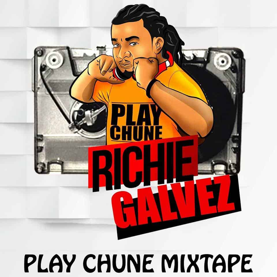 Play Chune Mixtape By Richie Galvez