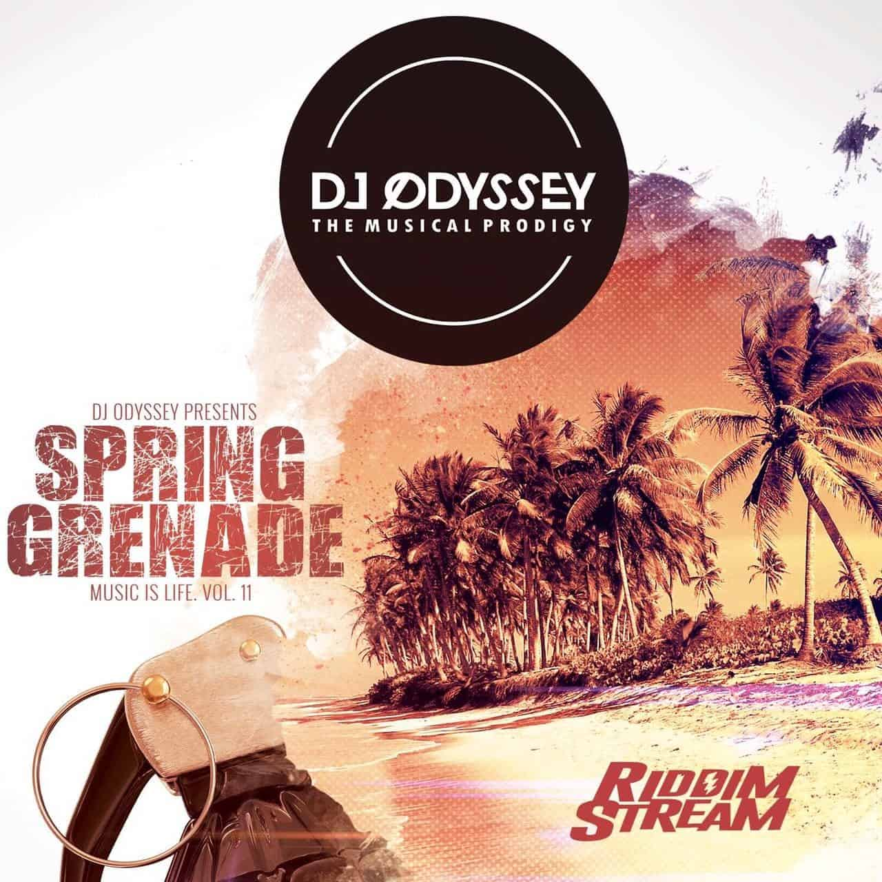 Dj Odyssey - Spring Grenade Music Is Life Vol 11