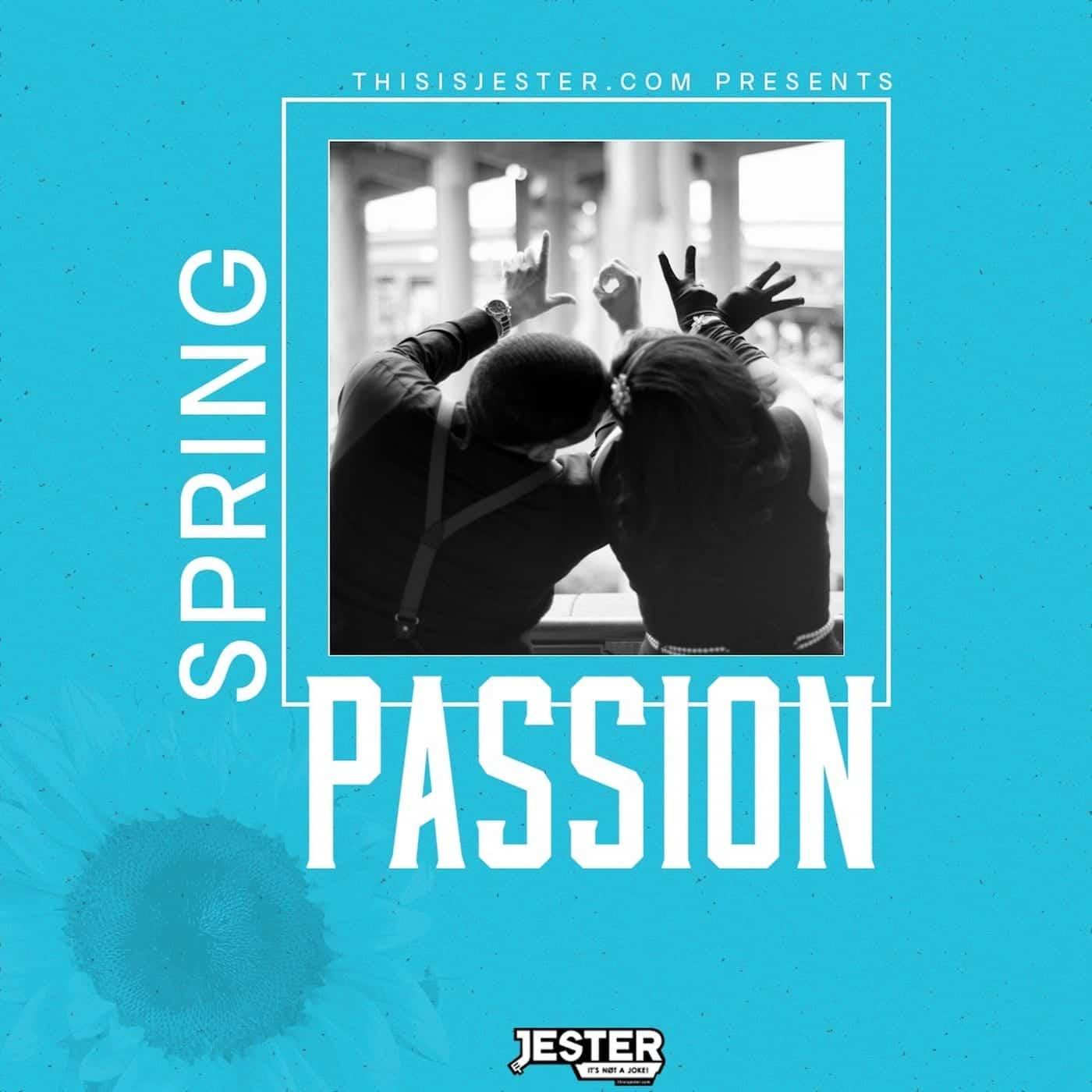 RiddimStream.com & ThisIsJester.com present Spring Passion (The Mix)