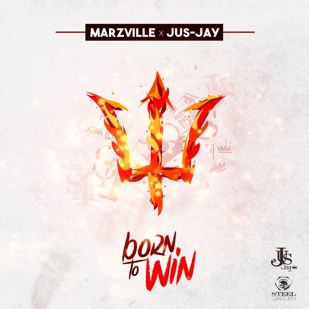 Marzville x Jus-Jay - Born to Win