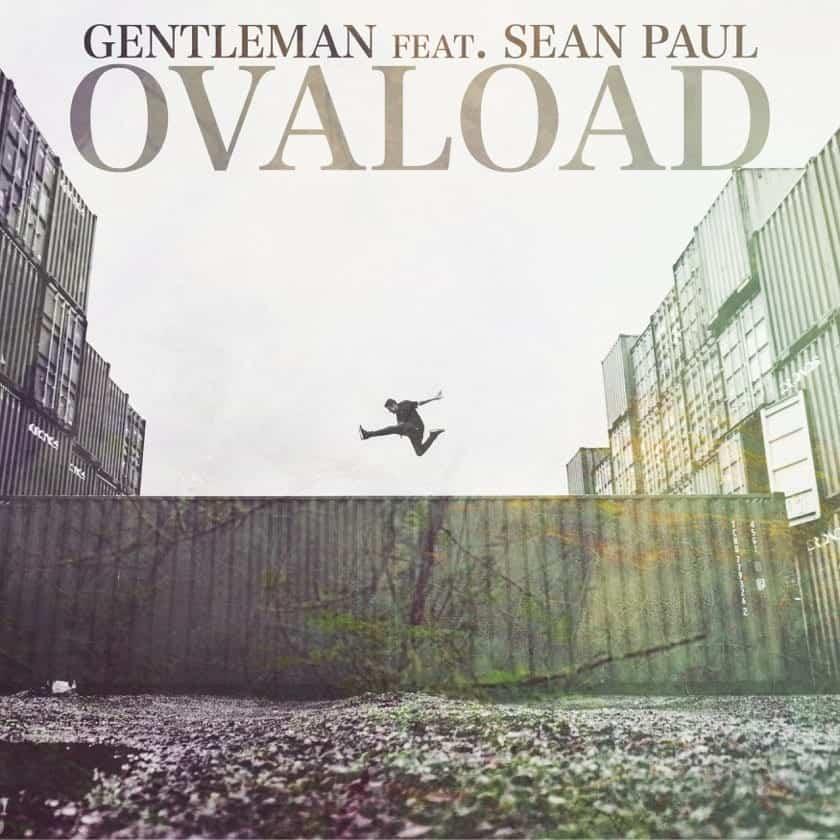 Gentleman - Ovaload feat. Sean Paul