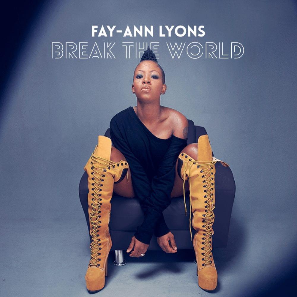 "Fay-Ann Lyons - ""Girls"" - Break The World Album"