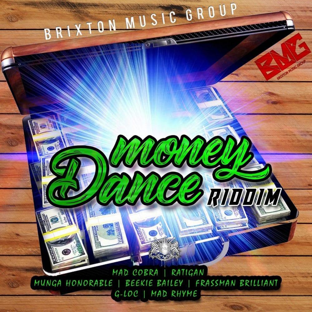 Money Dance Riddim - Brixton Music Group - Platinum Camp Records