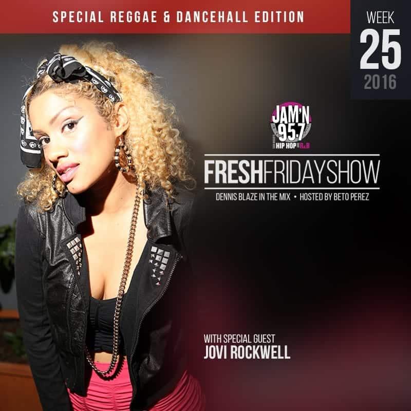 Fresh Friday Show Week 25 w Jovi Rockwell + Dennis Blaze
