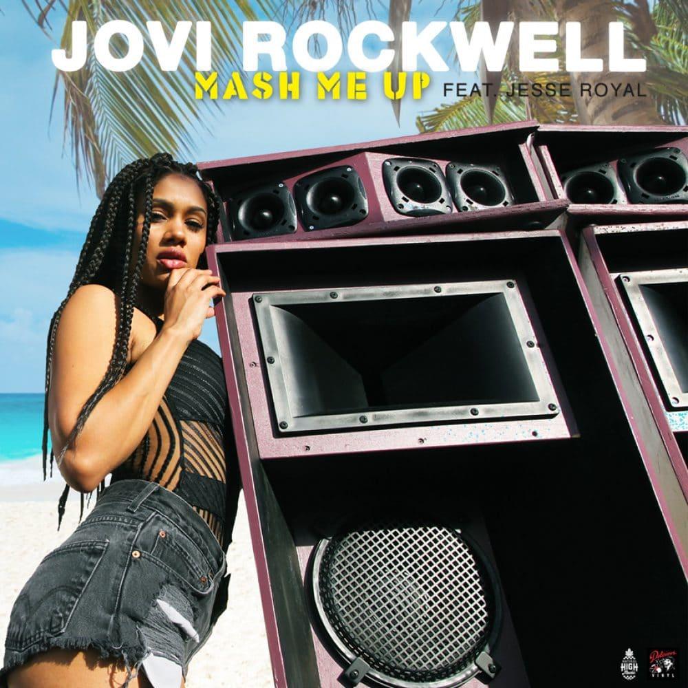Jovi Rockwell  - Mash me Up Feat. Jesse Royal