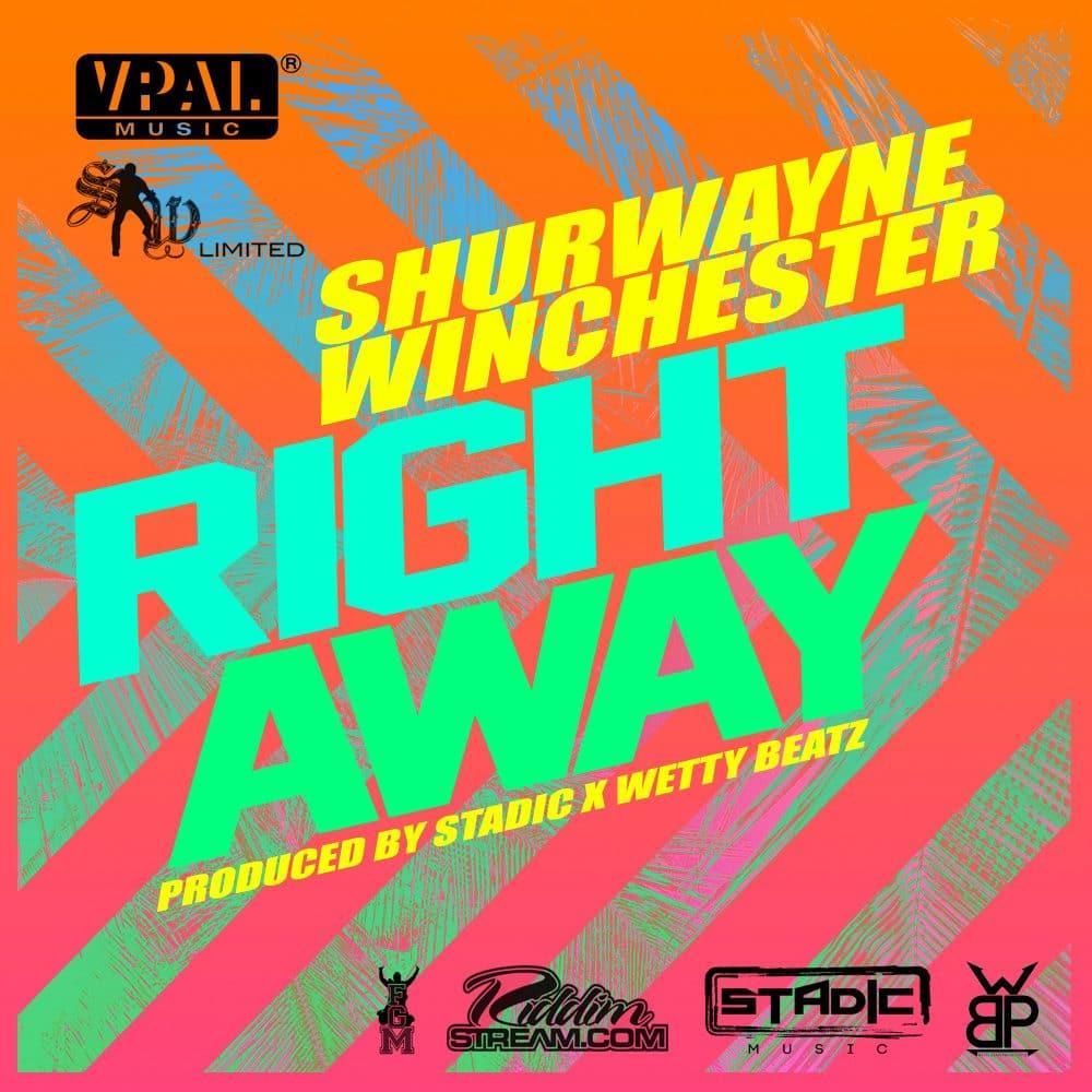 Shurwayne Winchester - Right Away - Stadic x Wetty Beatz - 2017 Afrosoca