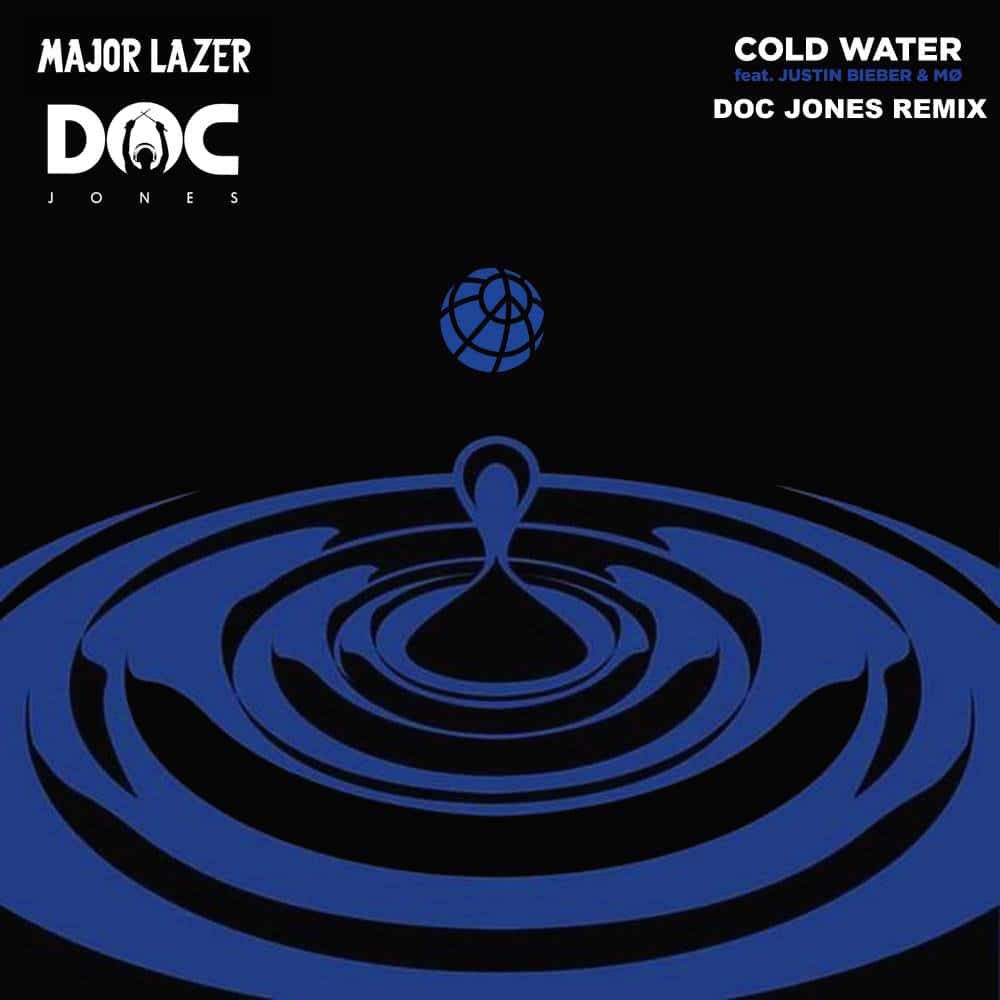 Major Lazer - Cold Water (feat. Justin Bieber & Mø) Doc Jones Remix