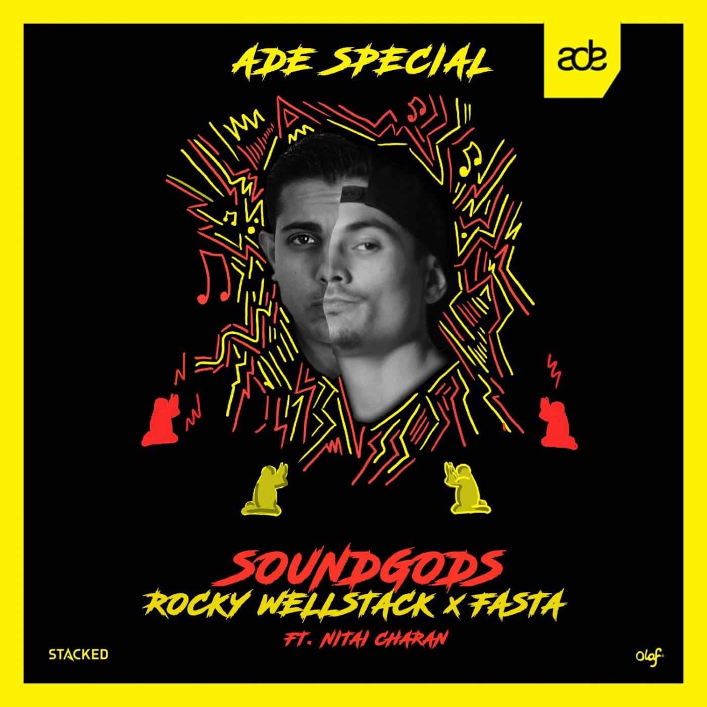 Rocky Wellstack x Fasta x Nitai Charan - Soundgods (ADE Special)