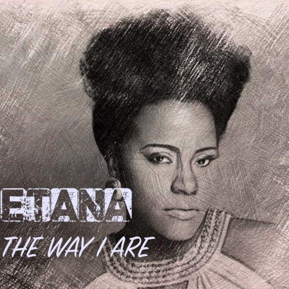 Etana - The Way I Are (Natural Woman) - Etana