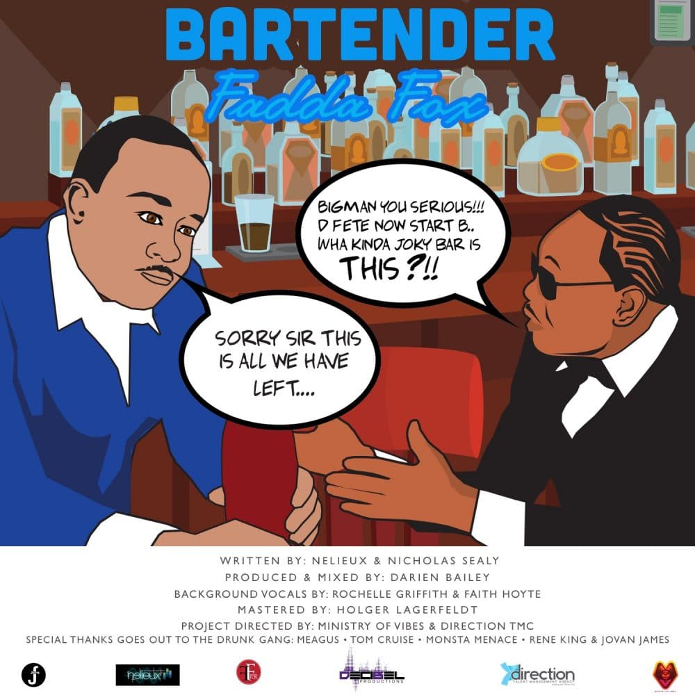 Fadda Fox - Bartender - Prod By Darien Bailey for Decibel Productions - Fadda Fox
