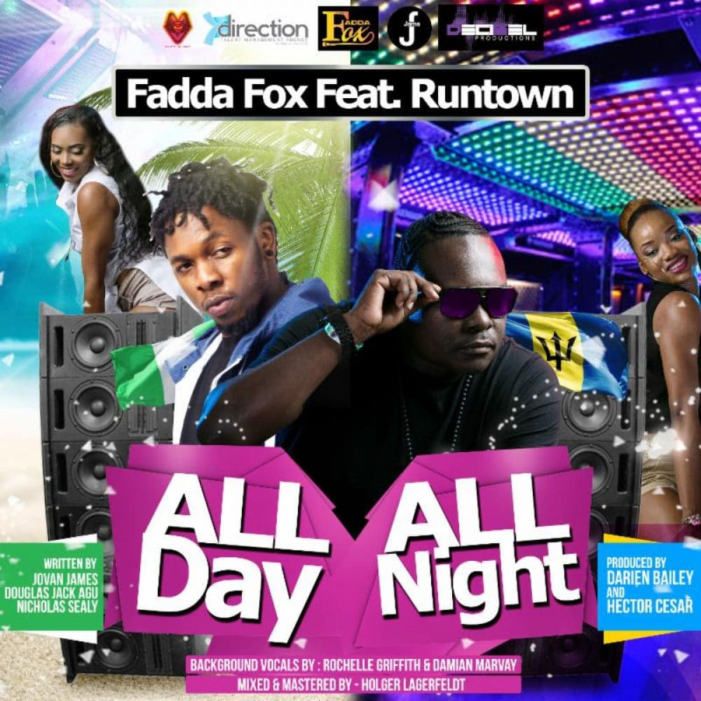 Fadda Fox & Runtown - All Day All Night - Fadda Fox
