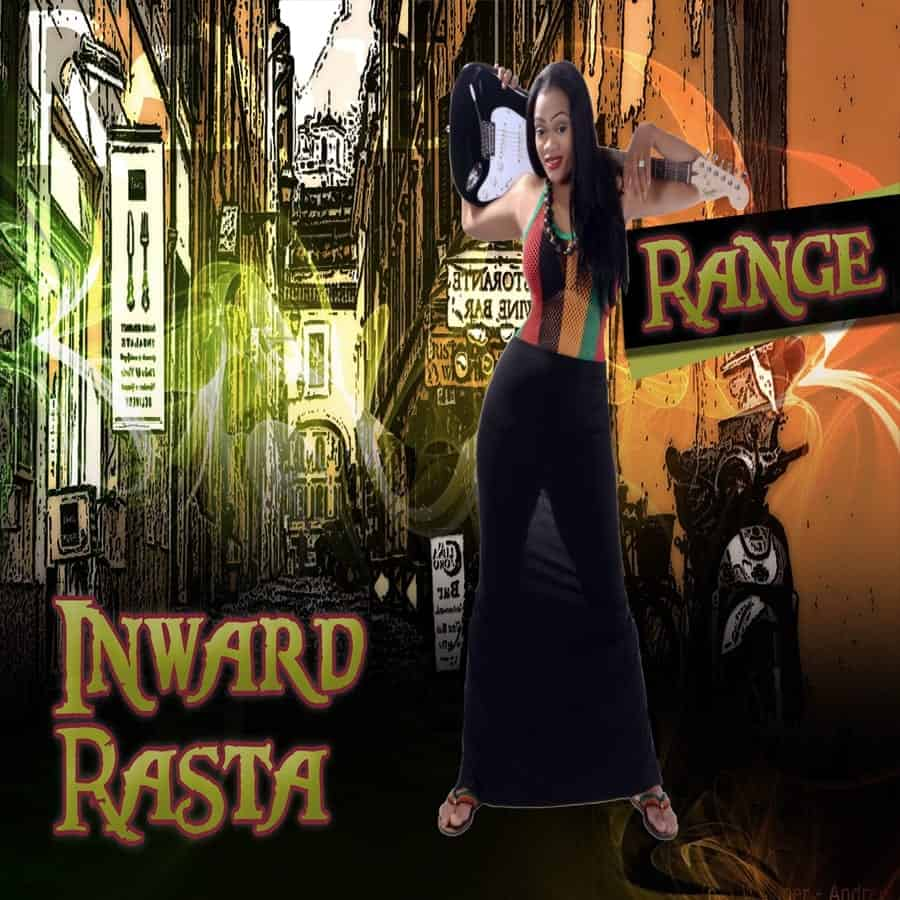 Inward Rasta - Range - 2017 Reggae