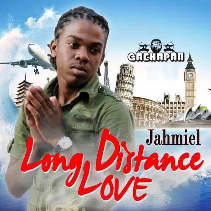 Jahmiel  Long Distance Love - Gachapan Records - Reggae
